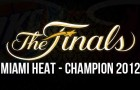 Miami Heat – NBA Champion 2012